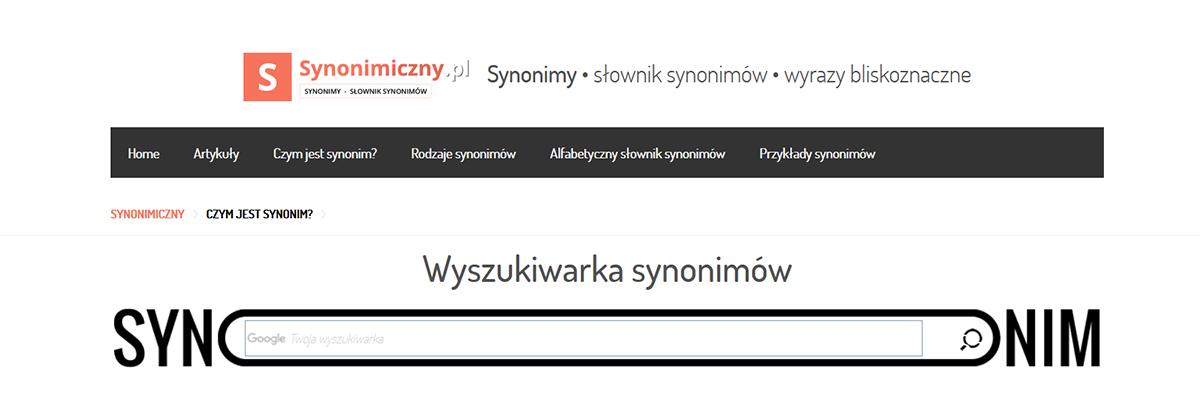 Synonimiczny.pl - wyszukiwarka synonimów wpisanego przez nas słowa