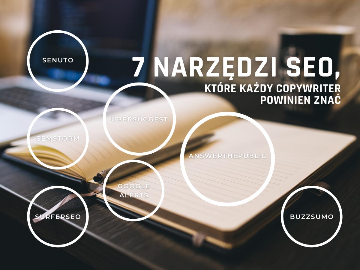7 narzędzi SEO, które każdy copywriter powinien znać