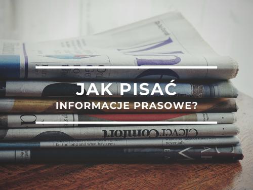 Jak pisać informacje prasowe?